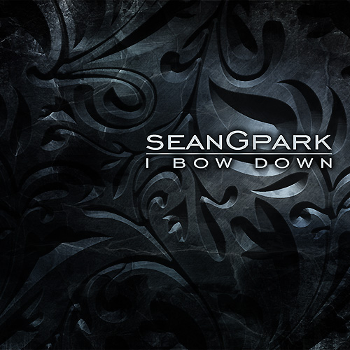 Sean G. Park - I Bow Down CD